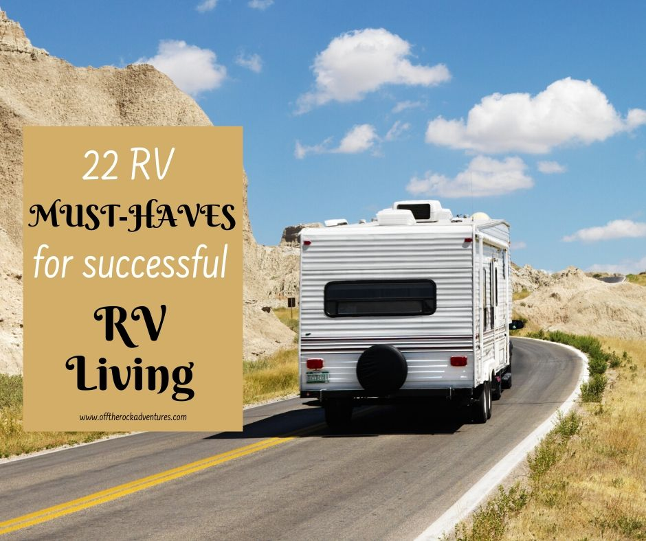 22 RV Must-haves for Successful RV Living